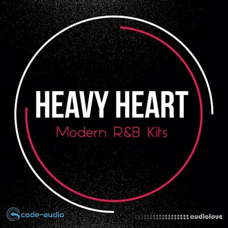 Code Audio Group Heavy Hearts Modern RnB Kits MULTiFORMAT