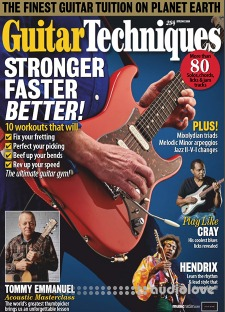 Guitar Techniques Issue 294, Spring 2019