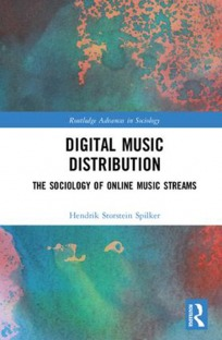 Digital Music Distribution The Sociology of Online Music Streams