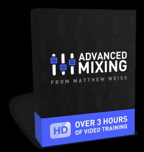 Matthew Weiss Advanced Mixing