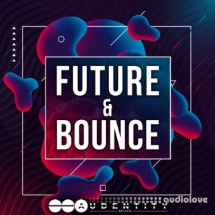 Audentity Records Future And Bounce
