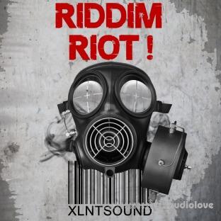 XLNTSOUND Riddim Riot
