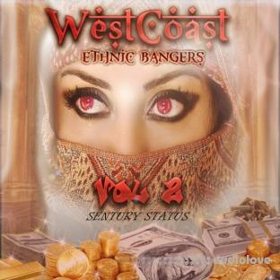 Sentury Status West Coast Ethnic Bangers Vol.2
