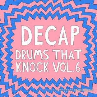 Decap Drums That Knock Vol.6