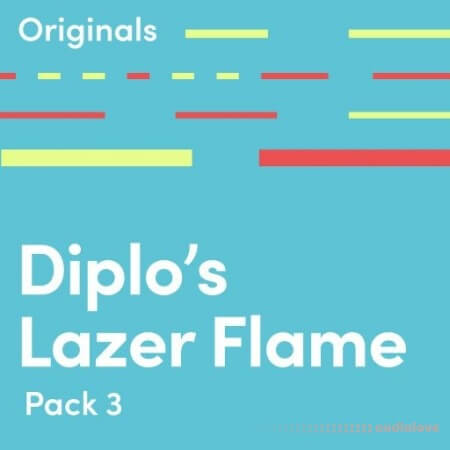 Originals Diplo Lazer Flame WAV