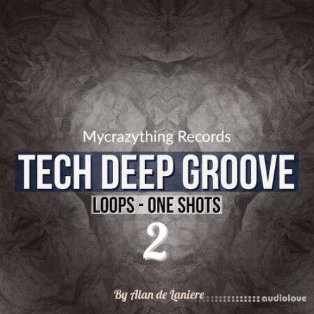 Mycrazything Records Tech Deep Groove 2