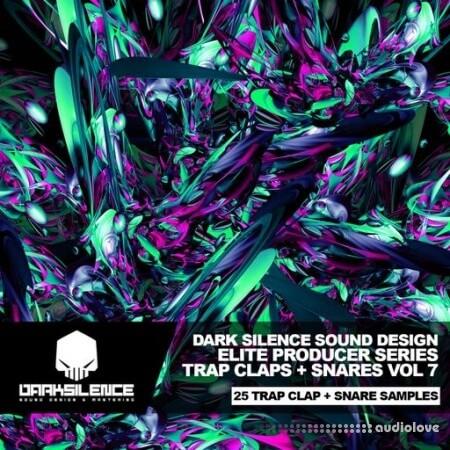 Dark Silence Sound Design Trap Claps + Snares Vol.7 WAV