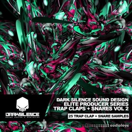 Dark Silence Sound Design Trap Claps + Snares Vol.2 WAV