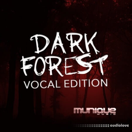 Munique Music Dark Forest Vocal Edition WAV