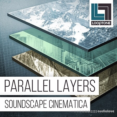 Looptone Parallel Layers Soundscape Cinematica WAV