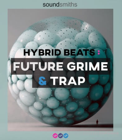 Soundsmiths Hybrid Beats Future Grime and Trap WAV
