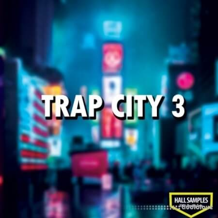 Hall Samples Trap City Vol.3 WAV