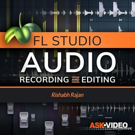 Ask Video FL Studio Audio Recording and Editing TUTORiAL