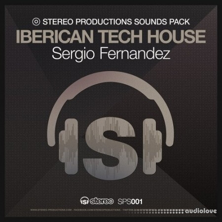 Stereo Productions Iberican Tech House Sergio Fernandez WAV