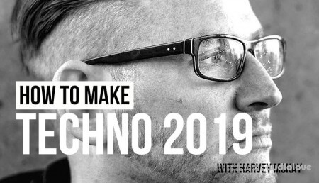 Sonic Academy How To Make Techno 2019 with Harvey McKay