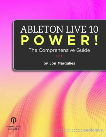 Ableton Live 10 Power! The Comprehensive Guide