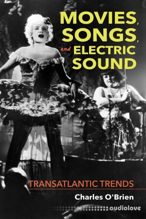 Movies Songs and Electric Sound Transatlantic Trends