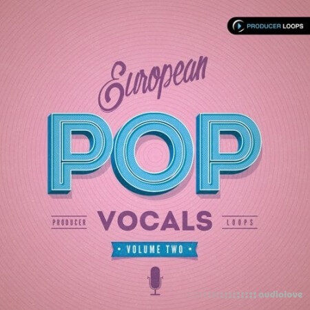 Producer Loops European Pop Vocals Vol.2 WAV MiDi