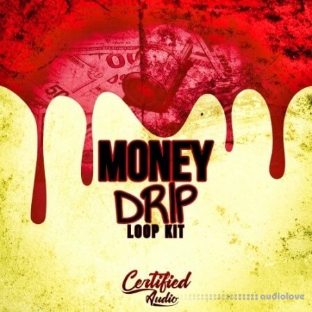 Certified Audio LLC Money Drip Loop Kit WAV