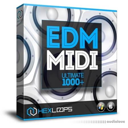 Hex Loops EDM MIDI Loops Ultimate WAV MiDi