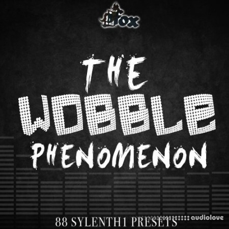 Fox Samples The Wobble Phenomenon WAV Synth Presets
