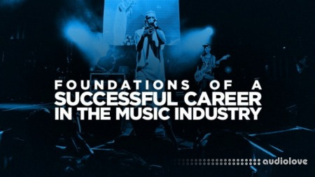 SkillShare Foundations of a Successful Career in the Music Industry TUTORiAL