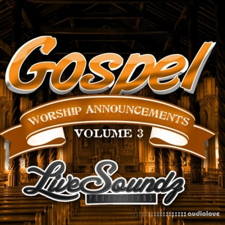 Live Soundz Productions Gospel Worship Announcements Vol.3 WAV MiDi DAW Presets