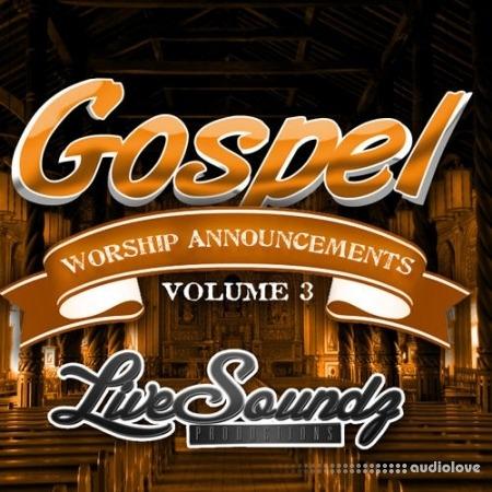Live Soundz Productions Gospel Worship Announcements Vol.3 WAV MiDi DAW Presets
