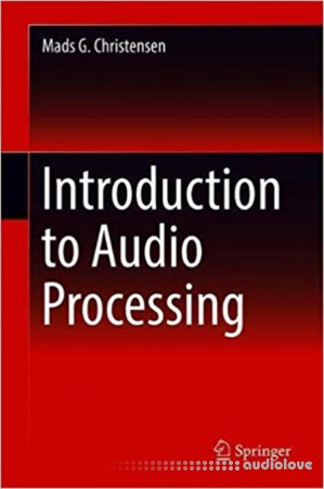 Mads G. Christensen Introduction to Audio Processing