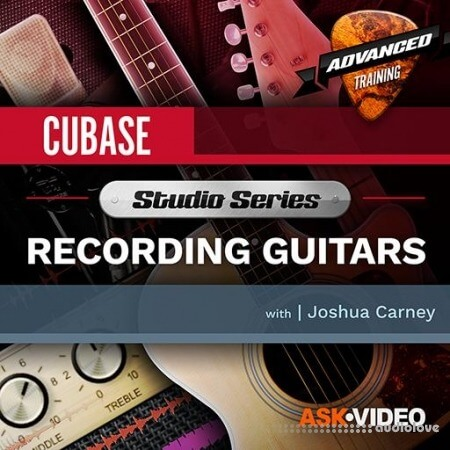Ask Video Cubase 10 501 Studio Series Recording Guitars TUTORiAL