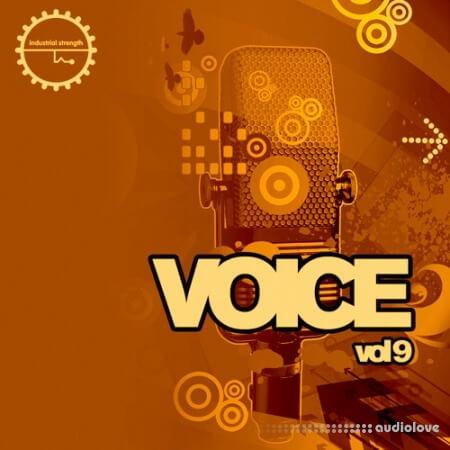 Industrial Strength Voice Vol.9