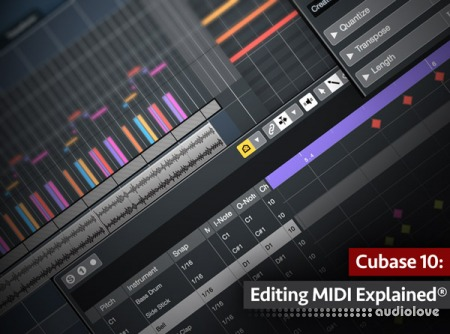 Groove3 Cubase 10 Editing MIDI Explained