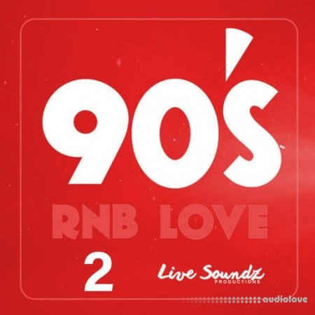 Live Soundz Productions 90's RnB Love 2 WAV