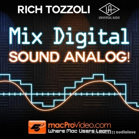 MacProVideo Rich Tozzoli Mix Digital Sound Analog TUTORiAL