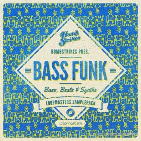 Loopmasters Bombstrikes Bass Funk