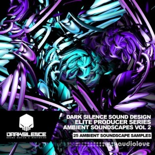 Dark Silence Sound Design Ambient Soundscapes Vol.2