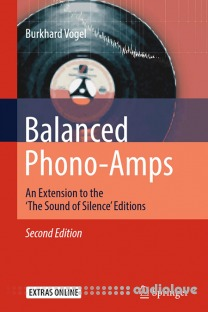 Balanced Phono-Amps: An Extension to the The Sound of Silence Editions Vol.2