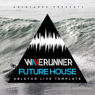 Abletunes Waverunner Future House Ableton Live Template