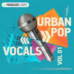 Producer Loops Urban Pop Vocals Vol.1