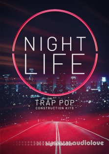Big Fish Audio Nightlife: Trap Pop Construction Kits