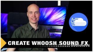 SkillShare Sound Design Create Whoosh Sound Effects