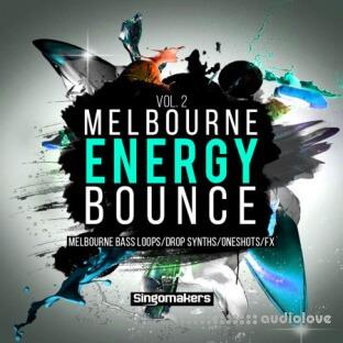 Singomakers Melbourne Energy Bounce Vol.2