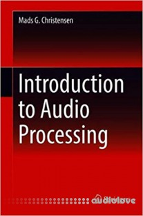 Mads G. Christensen, Introduction to Audio Processing