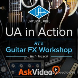 Ask Video Universal Audio 102 UA In Action RTs Guitar FX Workshop