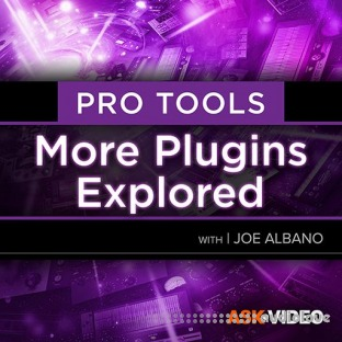 Ask Video Pro Tools 202 More Plugins Explored
