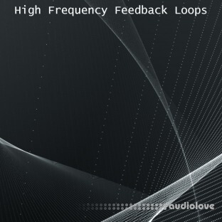 Glitchedtones High Frequency Feedback Loops