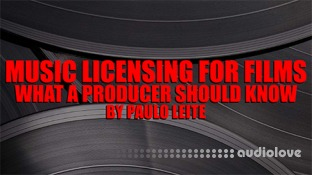 SkillShare Music Licensing for Films What a Producer Should Know