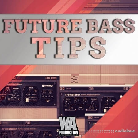 WA Production Tips and Tricks for Future Bass TUTORiAL