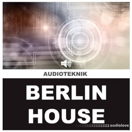 Audioteknik Berlin House