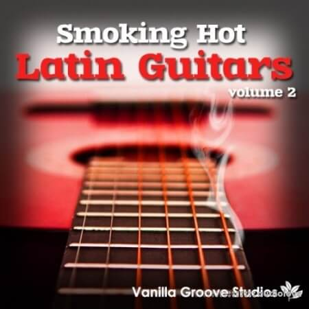 Vanilla Groove Studios Smoking Hot Latin Guitars 2 WAV AiFF